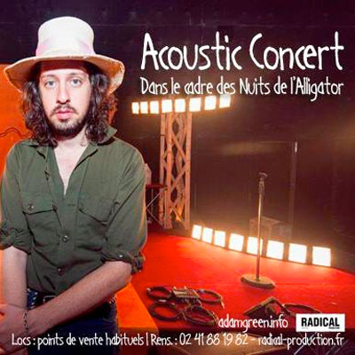 ADAM GREEN AFFICHE TOURNEE ACOUSTIQUE EN FRANCE