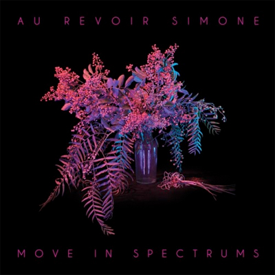 AU REVOIR SIMONE POCHETTE NOUVEL ALBUM MOVE IN SPECTRUMS