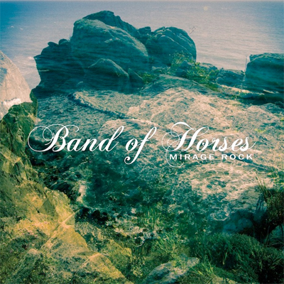 BAND OF HORSES POCHETTE NOUVEL ALBUM MIRAGE ROCK