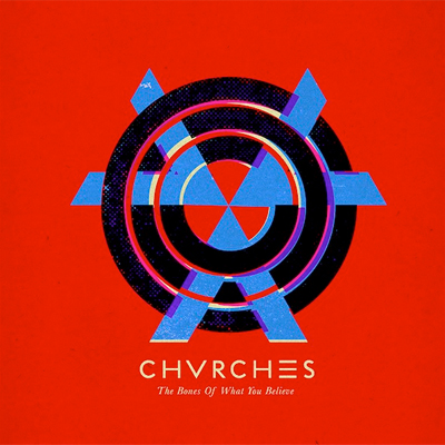 CHVRCHES POCHETTE PREMIER ALBUM THE BONES OF WHAT YOU BELIEVE