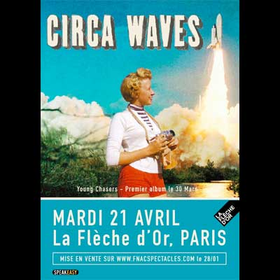 FLYER CONCERT CIRCA WAVES FLECHE D'OR 2015