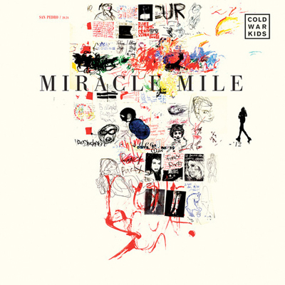 COLD WAR KIDS POCHETTE SINGLE MIRACLE MILE