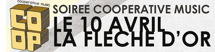 SOIREE COOPERATIVE MUSIC A LA FLECHE D'OR LE 8 MAI AVEC TOY, STEALING SHEEP ET CRYBABY