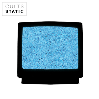 CULTS POCHETTE NOUVEL ALBUM STATIC