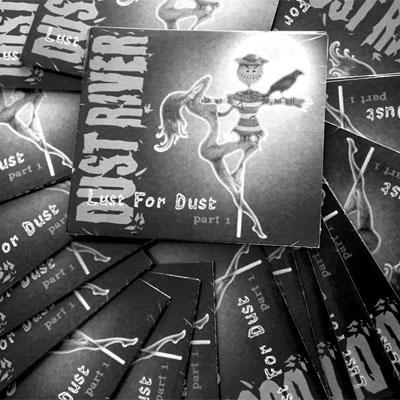 DUST RIVER POCHETTE EP LUST FOR DUST PART 1