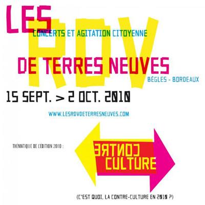 LES RENDEZ-VOUS DE TERRES NEUVES 2010