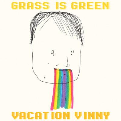 GRASS IS GREEN POCHETTE PREMIER ALBUM VACATION VINNY