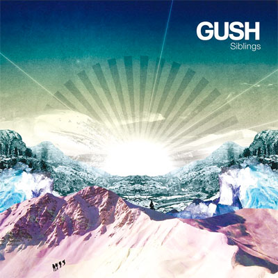 GUSH POCHETTE NOUVEAU SINGLE SIBLINGS
