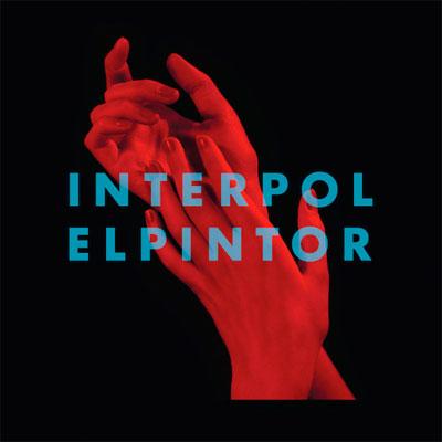 INTERPOL POCHETTE NOUVEL ALBUM EL PINTOR
