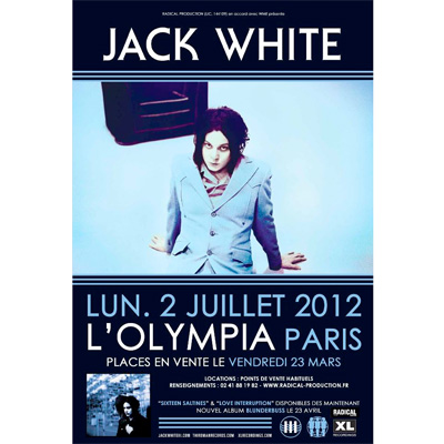 JACK WHITE FLYER CONCERT OLYMPIA 2 JUILLET