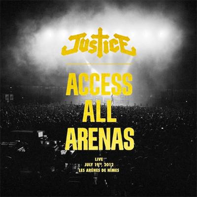 JUSTICE POCHETTE ALBUM LIVE ACCESS ALL ARENAS