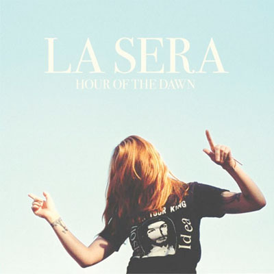 LA SERA POCHETTE NOUVEL ALBUM HOUR OF THE DAWN