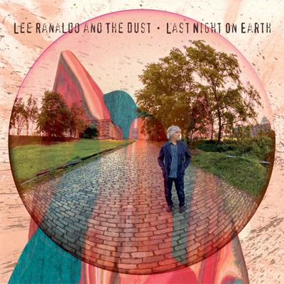 LEE RANALDO AND THE DUST POCHETTE NOUVEL ALBUM LAST NIGHT ON EARTH