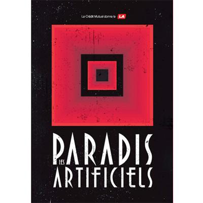 AFFICHE FESTIVAL LES PARADIS ARTIFICIELS 2012