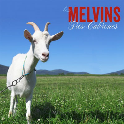MELVINS POCHETTE NOUVEL ALBUM TRES CABRONES