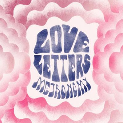 METRONOMY POCHETTE NOUVEL ALBUM LOVE LETTERS