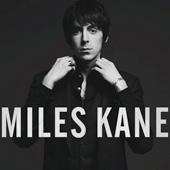 MILES KANE – COLOUR OF THE TRAP