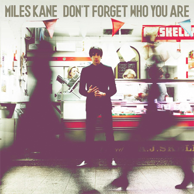 MILES KANE POCHETTE NOUVEL ALBUM DON'T FORGET WHO YOU ARE