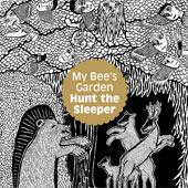 MY BEE'S GARDEN – HUNT THE SLEEPER