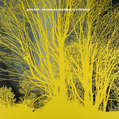 NADA SURF POCHETTE THE STARS ARE INDIFFERENT TO ASTRONOMY
