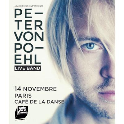 FLYER CONCERT DE PETER VON POEHL AU CAFE DE LA DANSE (PARIS)