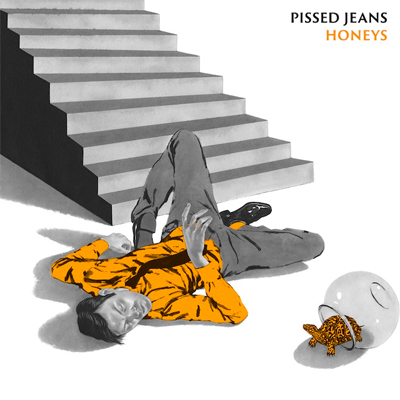 PISSED JEANS POCHETTE NOUVEL ALBUM HONEYS