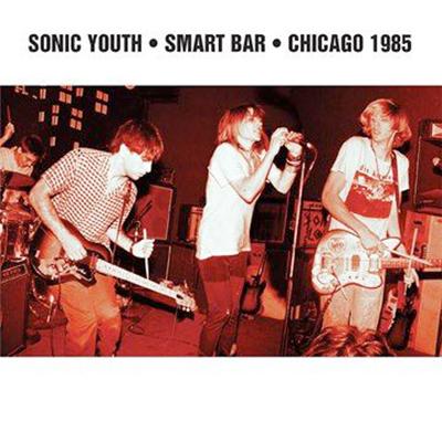 SONIC YOUTH POCHETTE ALBUM LIVE SMART BAR - CHICAGO 1985