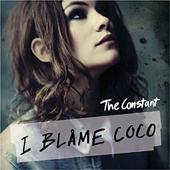 I BLAME COCO - THE CONSTANT