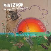 MINTZKOV – RISING SUN, SETTING SUN