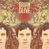 BRIAN OLIVE – TWO OF EVERYTHING