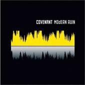 COVENANT – MODERN RUIN