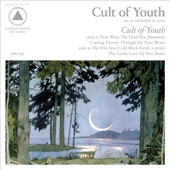 CULT OF YOUTH – CULT OF YOUTH