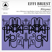 EFFI BRIEST – RHIZOMES
