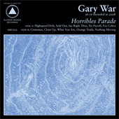 GARY WAR – HORRIBLES PARADE