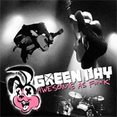 GREEN DAY – AWESOME AS FUCK