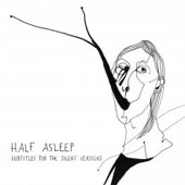HALF ASLEEP – SUBTITLES FOR THE SILENT VERSIONS
