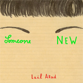 LAIL ARAD – SOMEONE NEW