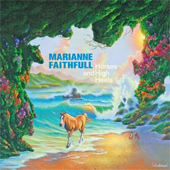 MARIANNE FAITHFULL – HORSES AND HIGH HEELS