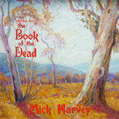 MICK HARVEY – SKETCHES FROM THE BOOK OF THE DEAD