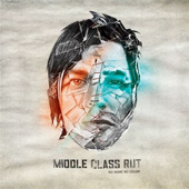 MIDDLE CLASS RUT – NO NAME NO COLOR