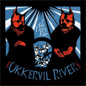 OKKERVIL RIVER – I AM VERY FAR
