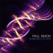 PAUL SIMON – SO BEAUTIFUL OR SO WHAT