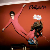 POLLYESTER – EARTHLY POWERS