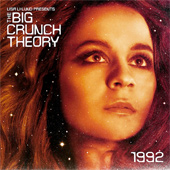 THE BIG CRUNCH THEORY – 1992
