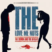 THE LOVE ME NOTS – THE DEMON AND THE DEVOTEE