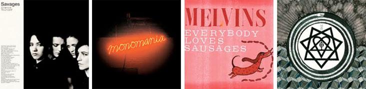 SAVAGES, DEERHUNTER, MELVINS, HIM... : LES SORTIES DE LA SEMAINE DU 6 MAI 2013
