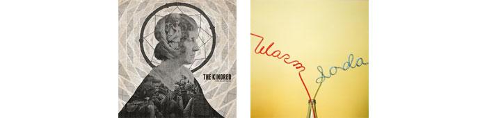 THE KINDRED, WARM SODA... : LES ALBUMS DE LA SEMAINE EN STREAMING