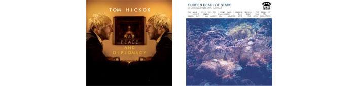 TOM HICKOX, SUDDEN DEATH OF STARS.. : LES ALBUMS DE LA SEMAINE EN STREAMING