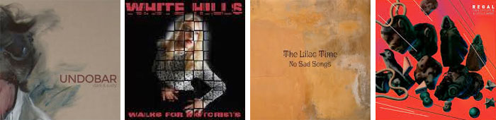 UNDOBAR, WHITE HILLS, THE LILAC TIME, REGAL... : LES ALBUMS DE LA SEMAINE EN STREAMING