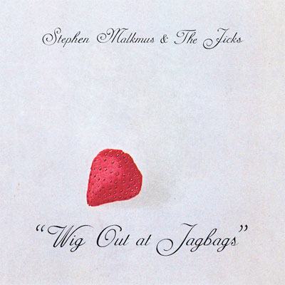 STEPHEN MALKMUS & THE JICKS POCHETTE NOUVEL ALBUM WIG OUT AT JAGBAGS